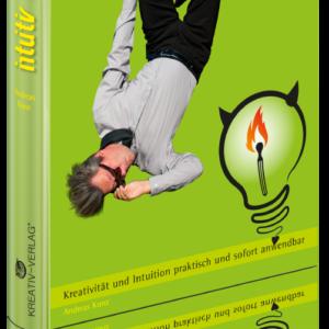 intuitiv kreativ!, Buch, 224 Seiten, Hardcover, Kreativität, Intuition fördern,